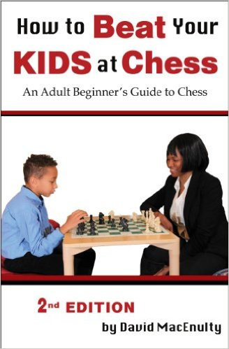 HOW TO BEAT YOUR KIDS AT CHESS