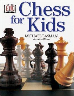 CHESS FOR KIDS (BASMAN)