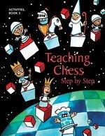 Teaching Chess Bk 3