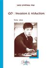 GO: INVASION ET REDUCTION T. 2
