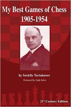 TARTAKOWER MY BEST GAMES OF CHESS 1905-1954