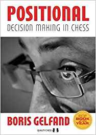 POSITIONAL DECISION MAKING IN CHESS