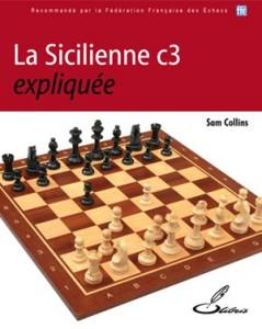 Sicilienne C3 expliquée