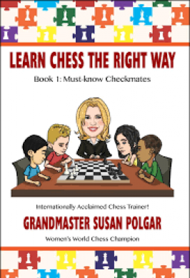 LEARN CHESS THE RIGHT WAY BK 1