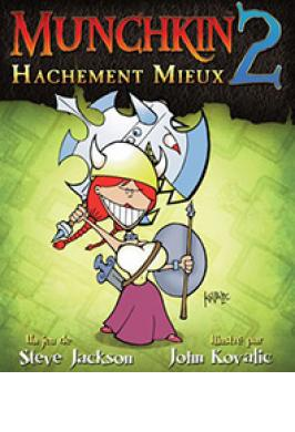 MUNCHKIN 2: HACHEMENT MIEUX ED