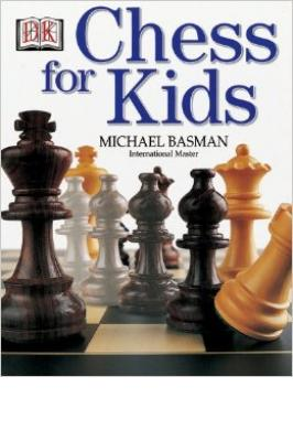 CHESS FOR KIDS (BASMAN)