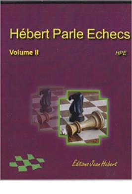 Hebert parle echecs Vol 2