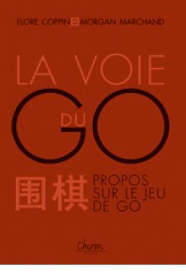 GO: LA VOIE (PROPOS SUR LE JEU
