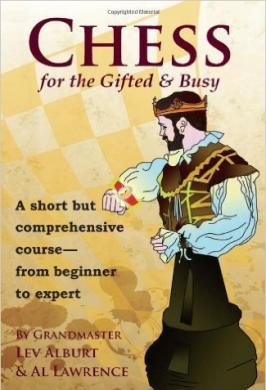 CHESS FOR GIFTED & BUSY
