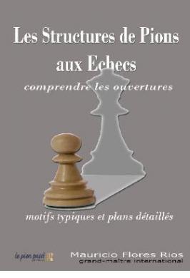LES STRUCTURES DE PIONS AUX ÉCHECS