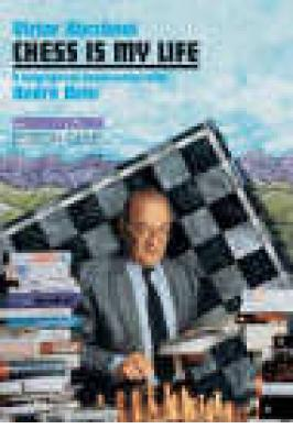Korchnoi Chess is My Life 3