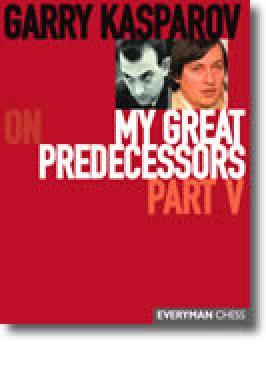KASPAROV MY GREAT PREDECESSORS 5