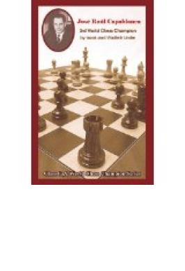 Capablanca: Third World Champion