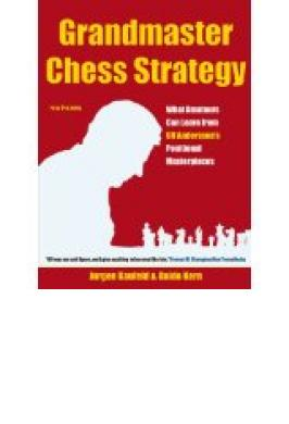 GRANDMASTER CHESS STRATEGY: AN