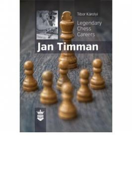 LEGENDARY CHESS CAREER JAN TIMMAN