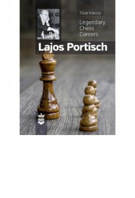 LEGENDARY CHESS CAREER LAJOS PORTISCH