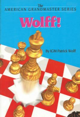 Wolff! Grand Masters Book