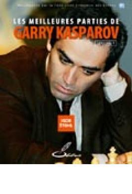 Kasparov Meilleurs Parties V. 1