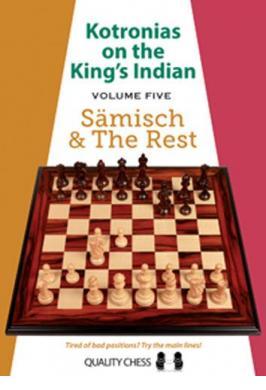 KING'S INDIAN 5: SAEMISCH & REST KOTRONIAS