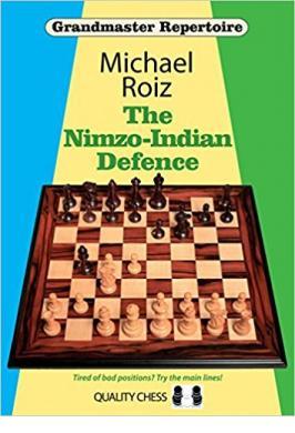 NIMZO-INDIAN DEFENCE (ROIZ)