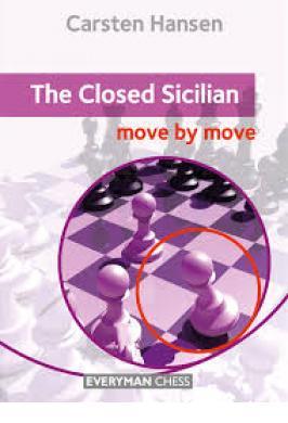 SICILIAN CLOSED: MOVE BY MOVE