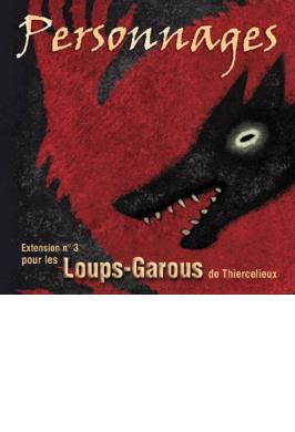 LOUPS-GAROUS EXT. PERSONNAGES